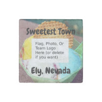 """""""Sweetest Town"""" Design For Ely, Nevada Stone Magnet"""