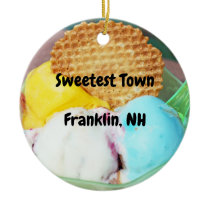 """Sweetest Town"" Design For Franklin, New Hampshire Ceramic Ornament"