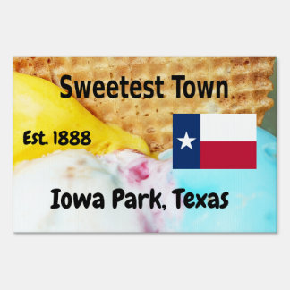 """""""Sweetest Town"""" Design For Iowa Park, Texas Sign"""
