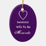 Sweetest Wife-To-Be Purple Zebra Print Gift Item Ceramic Ornament