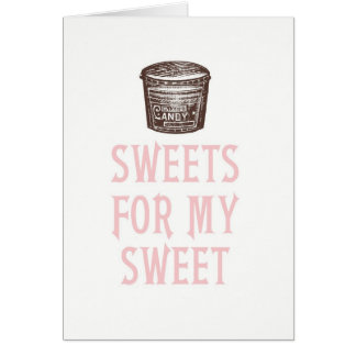 Sweets for My Sweet Valentine's Day Card
