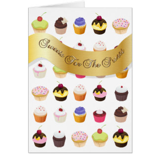 """Sweets For The Sweet"" Cupcakes 2 - Greeting Card"