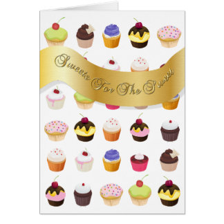 """Sweets For The Sweet"" Cupcakes - Greeting Card"