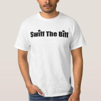 """""""swiff the biff"""" T-Shirt"""