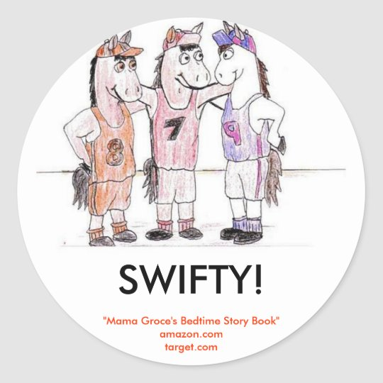 """SWIFTY!, """"Mama Groce's Bedtime Story Book Classic Round Sticker"""