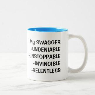 swig with a swagger Two-Tone coffee mug