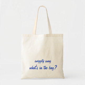 swiggity swag what's in the bag TOTE