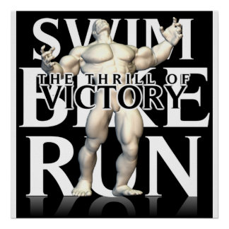 SWIM BIKE RUN VICTORY POSTER