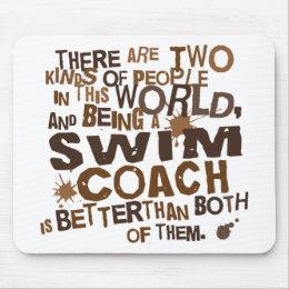 Swim Coach Gift Mouse Pad
