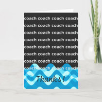 Swim Coach or Dive Coach Thanks Thank You Card
