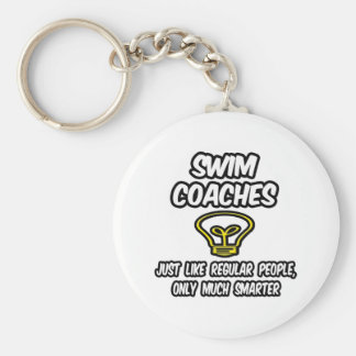 Swim Coaches...Regular People, Only Smarter Keychain