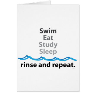 Swim, eat, study, sleep ... rinse and repeat card