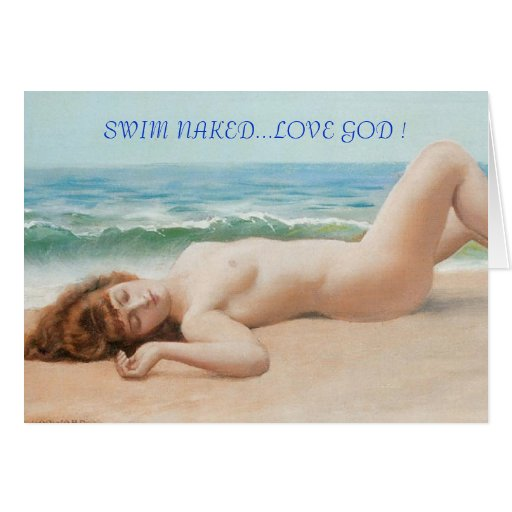 SWIM NAKED LOVE GOD GREETING CARD