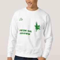 Swim or Drown Survival Long Sleeve Shirt
