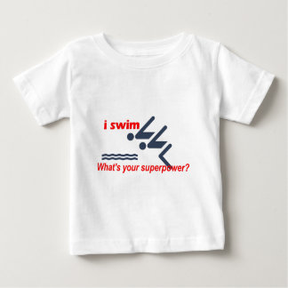 Swim super power baby T-Shirt