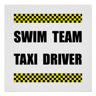 Swim Team Taxi Driver Poster