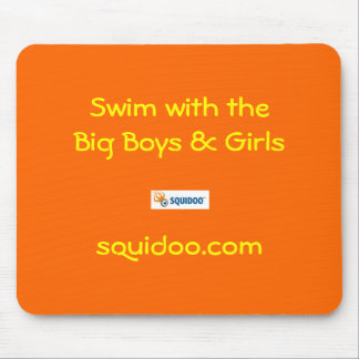Swim with the Big Boys & Girls Mouse Pad