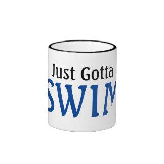Swimmer Just Gotta Swim Ringer Mug