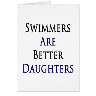 Swimmers Are Better Daughters Cards