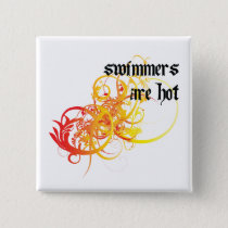 Swimmers Are Hot Pinback Button