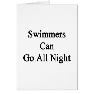 Swimmers Can Go All Night Greeting Cards