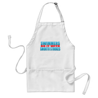 Swimmers do it with smooth strokes adult apron