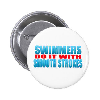 Swimmers do it with smooth strokes button
