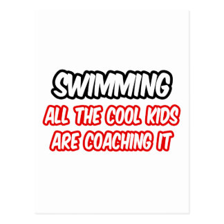 Swimming All The Cool Kids Are Coaching It Post Cards