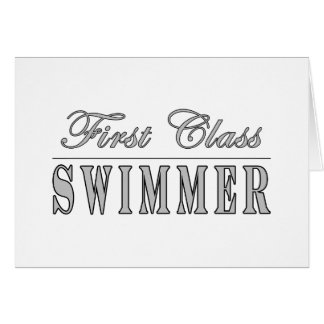 Swimming and Swimmers : First Class Swimmer Greeting Cards