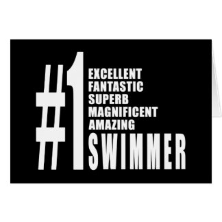 Swimming and Swimmers : Number One Swimmer Greeting Cards
