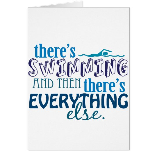 Swimming is Eleverything Card