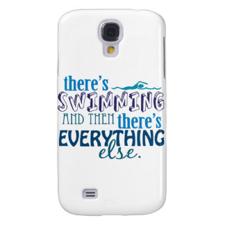 Swimming is Eleverything Samsung Galaxy S4 Cover