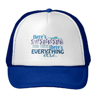 Swimming is Eleverything Trucker Hat