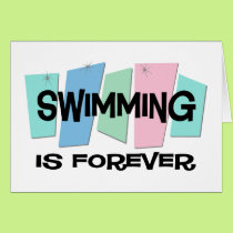 Swimming Is Forever Card