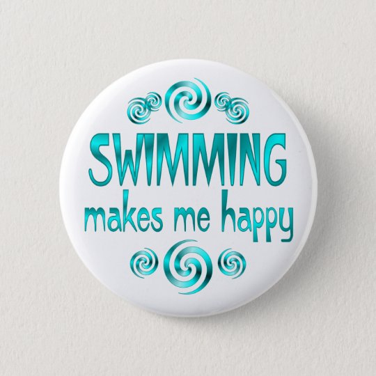 Swimming Makes Me Happy Pinback Button
