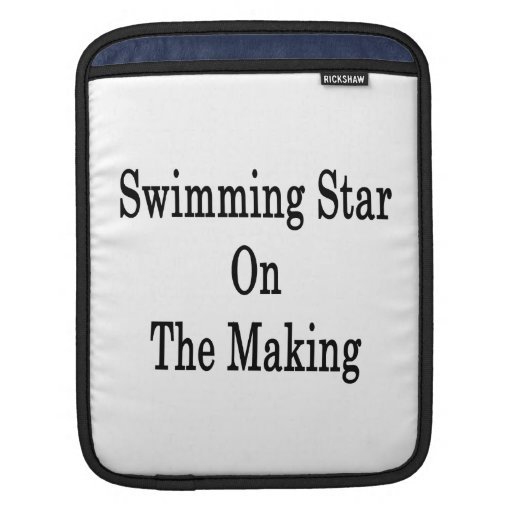 Swimming Star On The Making Sleeves For iPads