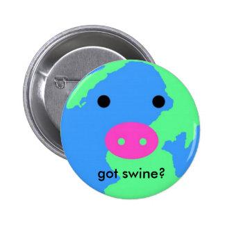 SWINE FLU, got swine? 2 Inch Round Button