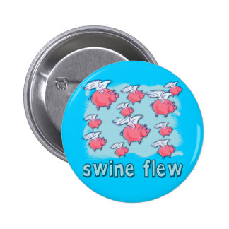 Swine Flu Humor Products Pinback Buttons