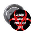 SWINE flu pandemic survivor - BLACK Pinback Buttons
