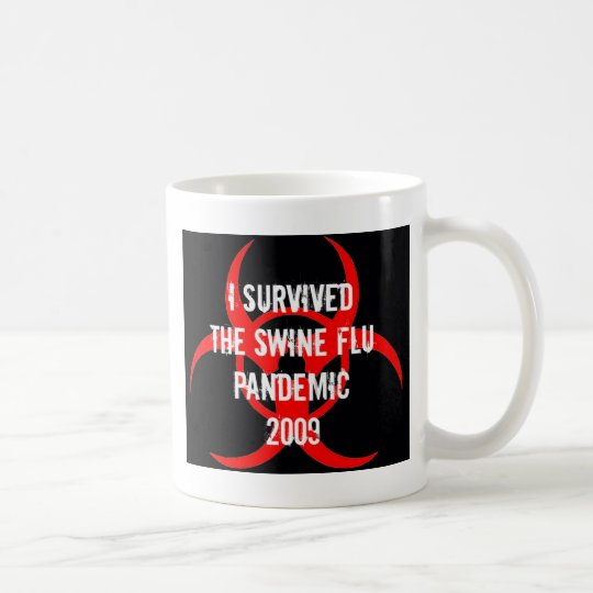 SWINE flu pandemic survivor - BLACK Coffee Mug