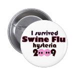 Swine Flu Pins
