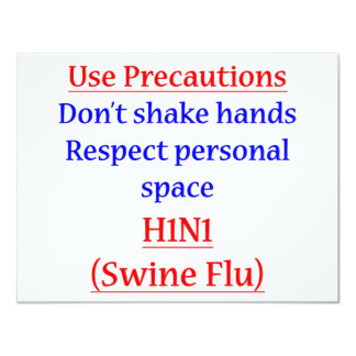 "Swine Flu Precautions 4.25"" X 5.5"" Invitation Card"