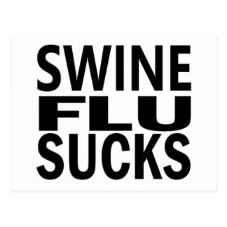 Swine Flu Sucks Postcard