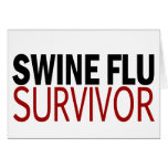 Swine Flu Survivor Greeting Card