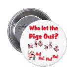 Swine Flu - Who let the PIGS OUT?  Flu Flu Flu Flu Buttons