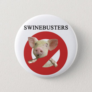 Swinebusters! Button