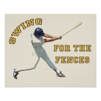 Swing For The Fences Poster