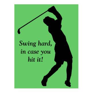 Swing hard, in case you hit it! postcard