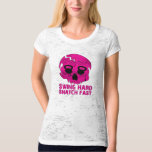 Swing Hard Snatch Fast - Ladies Kettlebell Burnout Tee Shirt