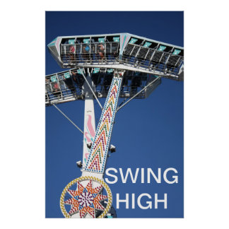Swing High Posters